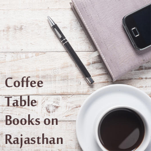 Coffee Table Books on Rajasthan